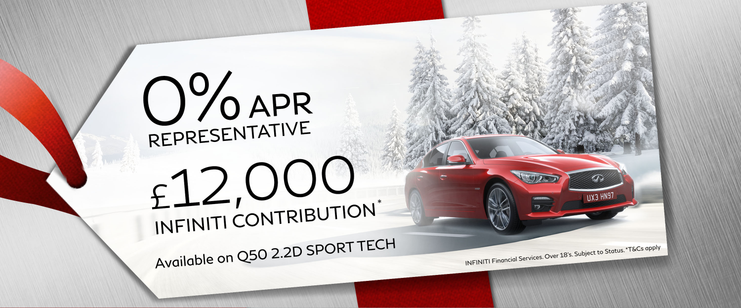 DISCOVER OUR Q50 CHRISTMAS OFFERS